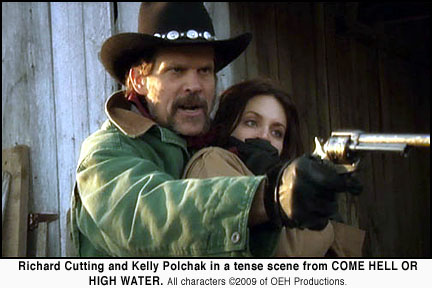 Richard Cutting and Kelly Polchak in Come Hell or High Water