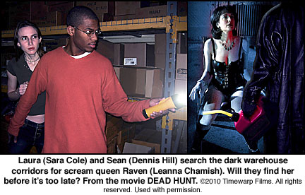 Sara Cole, Dennis Hill, Leanna Chamish, Dead Hunt