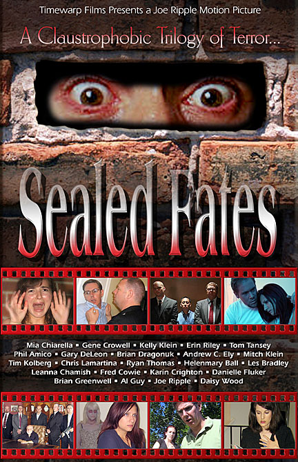 SEALED FATES, Joe Ripple, Fred Cowie, Ryan Thomas, Brian Dragonuk, Leanna Chamish, Tom Tansey